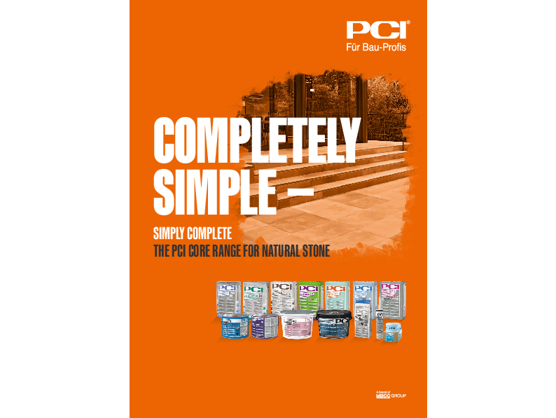 Completely simple – simply complete: The PCI core range for natural stone